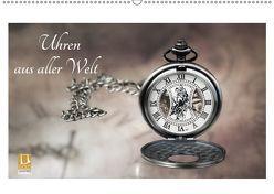 Uhren aus aller Welt (Wandkalender 2019 DIN A2 quer) von Rosin,  Dirk