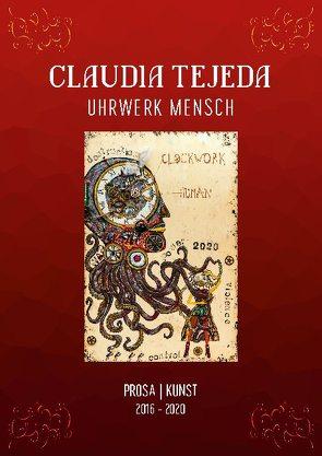 Uhrwerk Mensch von Tejeda,  Claudia