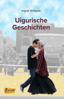 Uigurische Geschichten von Widiarto,  Ingrid