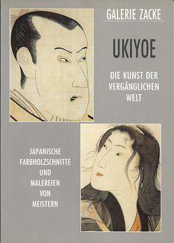 UKIYOE – Die Kunst der vergänglichen Welt von Zacken,  Wolfmar
