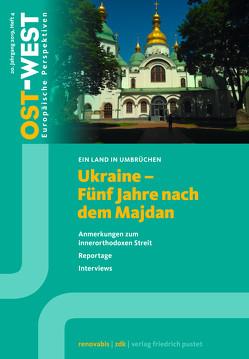 Ukraine. Eine Bilanz seit den Umbrüchen von OST-WEST,  Europäische Perspektiven, Renovabis e.V.,  Zentralkomitee der deutschen Katholiken