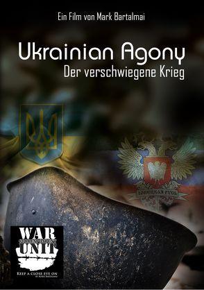 Ukrainian Agony von Bartalmai,  Mark, Hoefer,  Frank