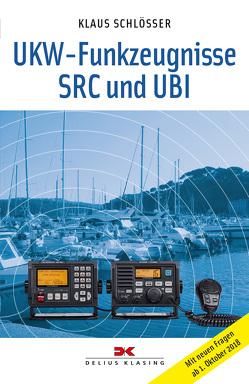 UKW-Funkzeugnisse SRC und UBI von Schlösser,  Klaus
