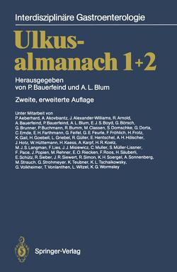 Ulkusalmanach 1+2 von Aeberhard,  P., Akovbiantz,  A., Alexander-Williams,  J., Arnold,  R., Bauerfeind,  A., Bauerfeind,  P., Bauerfeind,  Peter, Blum,  A.L., Blum,  Andre L., Börsch,  G., Boyd,  E.J.S., Brunner,  G., Buchmann,  P., Bumm,  R., Classen,  M., Domschke,  S., Dorta,  G., Emde,  C., Farthmann,  E. H., Feifel,  G., Feurle,  G. E., Froehlich,  F., Frotz,  H., Gail,  K., Goebell,  H., Griebel,  L., Güller,  R., Hentschel,  E., Hölscher,  A.H., Hotz,  J., Hüttemann,  W., Kaess,  H., Karpf,  A., Koelz,  H.R., Langman,  M.J.S., Lies,  F., Misiewicz,  J.J., Müller,  C., Müller-Lissner,  S., Pace,  F., Popien,  J., Rehner,  M., Riecken,  E. O., Roos,  F., Säuberli,  H., Schütz,  E., Sieber,  R., Siewert,  J.R., Simon,  R., Soergel,  K. H., Sonnenberg,  A., Strauch,  M., Strohmeyer,  G., Teubner,  K., Tschaikowsky,  K.L., Volkheimer,  G., Vonlanthen,  T., Witzel,  L., Wormsley,  K.G.