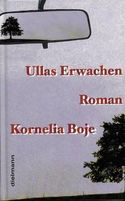 Ullas Erwachen von Boje,  Kornelia