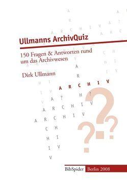 Ullmanns ArchivQuiz von Ullmann,  Dirk