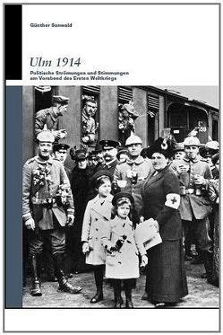 Ulm 1914 von Sanwald,  Günther, Wettengel,  Michael