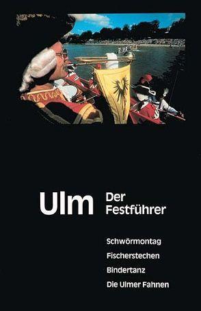 Ulm – Der Festführer von Petershagen,  Henning
