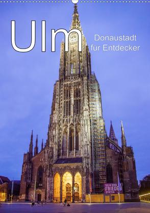 Ulm – Donaustadt für Entdecker (Wandkalender 2020 DIN A2 hoch) von Brunner-Klaus,  Liselotte