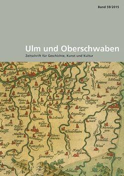 Ulm und Oberschwaben von Litz,  Gudrun, Schmauder,  Andreas, Wettengel,  Michael