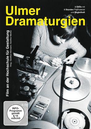 Ulmer Dramaturgien – Film an der Hochschule für Gestaltung von Hörmann,  Günther, Merkle,  Günter