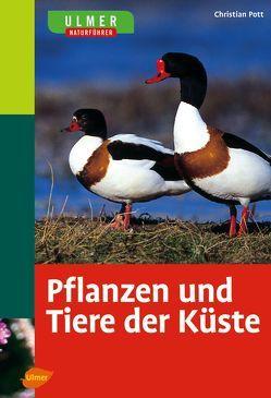 Ulmer Naturführer Pflanzen und Tiere der Küste von Pott,  Christian