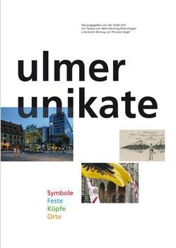 Ulmer Unikate von Petershagen,  Henning, Vogel,  Thomas