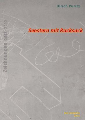 Ulrich Puritz: Seestern mit Rucksack von Puritz,  Ulrich