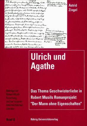 Ulrich und Agathe von Zingel,  Astrid