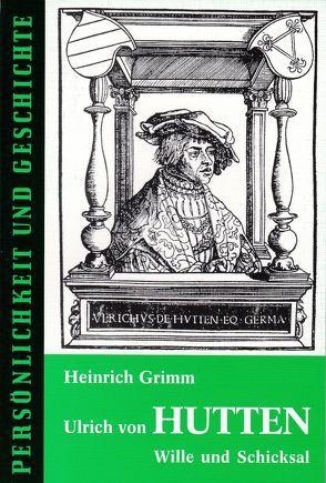 Ulrich von Hutten von Franz,  Günther, Grimm,  Heinrich