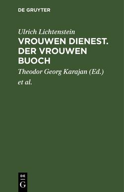 Ulrich von Lichtenstein von Karajan,  Theodor Georg, Lachmann,  Karl, Lichtenstein,  Ulrich
