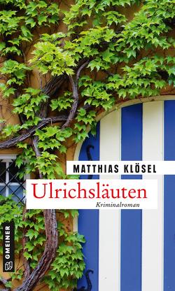 Ulrichsläuten von Klösel,  Matthias