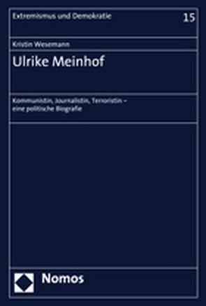 Ulrike Meinhof von Wesemann,  Kristin