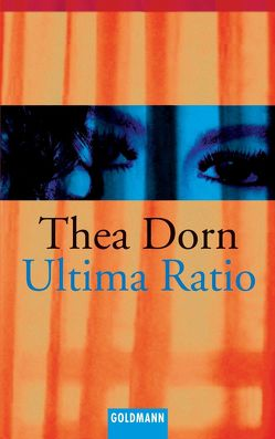 Ultima Ratio von Dorn,  Thea