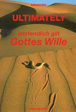 ULTIMATELY von Beta,  Katharina