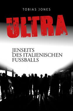 ULTRA von Jones,  Tobias
