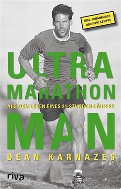 Ultramarathon Man von Karnazes,  Dean