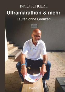 Ultramarathon & mehr von Schulze,  Ingo