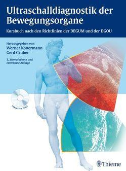 Ultraschalldiagnostik der Bewegungsorgane von Gruber,  Gerd, Konermann,  Werner