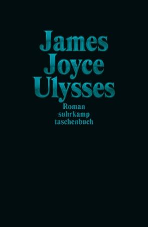 Ulysses Sonderausgabe Türkis von Joyce,  James, Wollschläger,  Hans