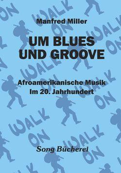 Um Blues Und Groove von Miller,  Manfred