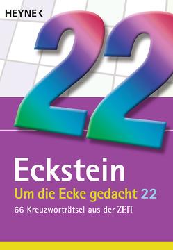 Um die Ecke gedacht 22 von Eckstein