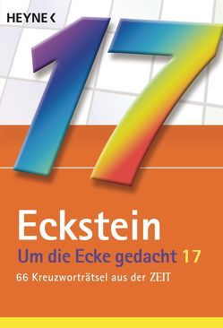 Um die Ecke gedacht Bd. 17 von Eckstein