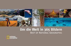 Um die Welt in 365 Bildern von Geographic,  National