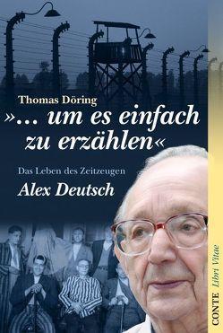 """""""… um es einfach zu erzählen"""" von Döring,  Thomas"""