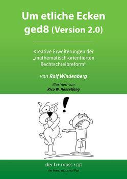Um etliche Ecken ged8 (Version 2.0) von Hasselfang,  Rico W., Windenberg,  Rolf