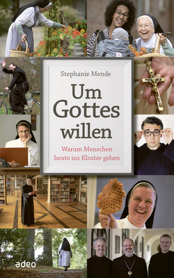 Um Gottes willen (eBook) von Mende,  Stephanie