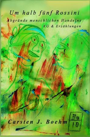 Um halb fünf Rossini von Boehm,  Carsten J.
