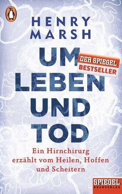 Um Leben und Tod von Behringer,  Katrin, Marsh,  Henry
