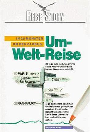Um-Welt-Reise von Nölte,  Joachim