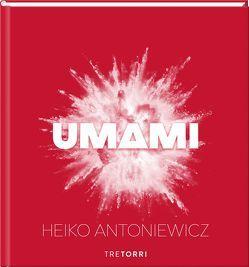 UMAMI von Antoniewicz,  Heiko, Dr. Podvinec,  Michael, Dr. Wojtko,  Nikolai