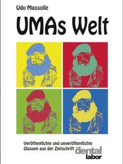 UMAs Welt von Masolle,  Udo