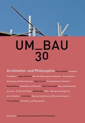 Architektur und Philosophie von Österreichische Gesellschaft für Architektur