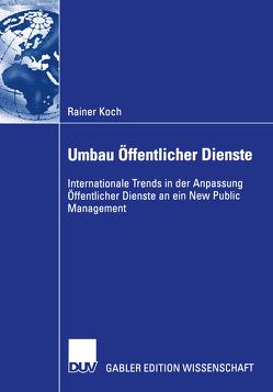 Umbau Öffentlicher Dienste von Koch,  Rainer