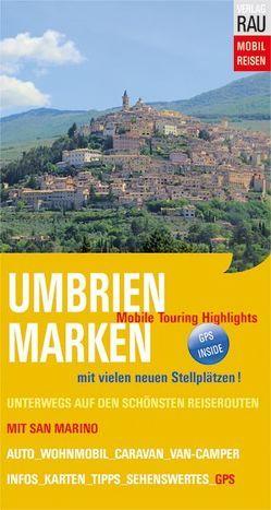 Umbrien & Marken mit San Marino von Rau,  Werner