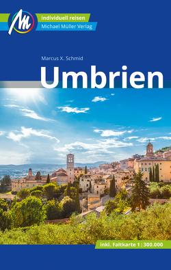 Umbrien Reiseführer Michael Müller Verlag von Schmid,  Marcus X