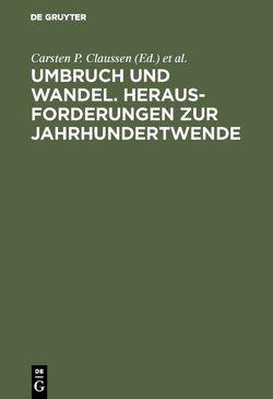 Umbruch und Wandel. Herausforderungen zur Jahrhundertwende von Claussen,  Carsten P., Hahn,  Oswald, Kraus,  Willy
