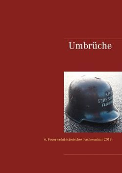 Umbrüche von Schamberger,  Rolf