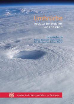Umbrüche von Kaufmann,  Thomas, Reitner,  Joachim, Schönhammer,  Kurt, Wörner,  Gerhard