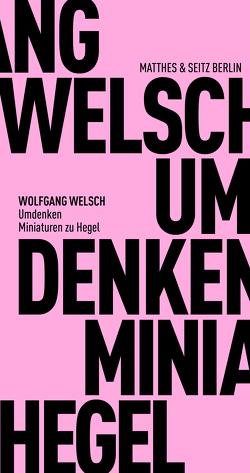 Umdenken von Welsch,  Wolfgang